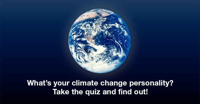 (image of the earth from space) What's your climate change personality? Take the quiz and find out!