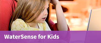 WaterSense Home WS for Kids
