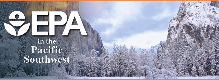 EPA in the Pacific Southwest - Snow covered yosemite valley view