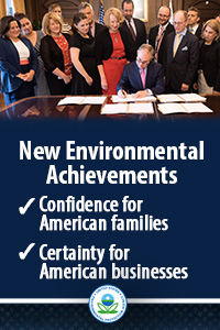 New Environmental Achievements: Confidence for American Families, Certainty for American businesses