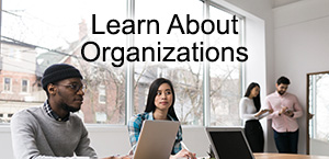 Learn About Organizations