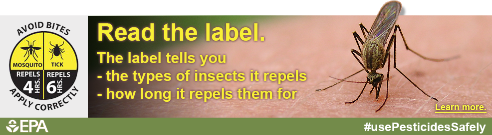 Read the label. The label tells you the types of insects it repels, and how it repels the for. Learn more. #usepesticidessafely