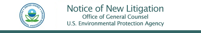 Notice of New Litigation message header and EPA seal