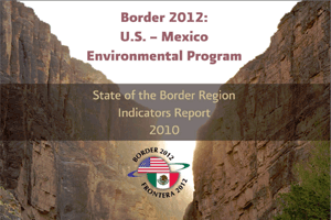 State of the Border Region Indicators Report Cover - 2011