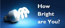 How bright are you?