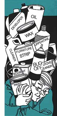 Image of man holding the following labeled hazardous products: oil, developer, wax, turpentine, furniture strip, cleaner, paint, solvent, bug-off, and stove cleaner