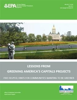 Lessons from Greening America's Capitals Project - Five Helpful Hints for Communities Wanting To Be Greener