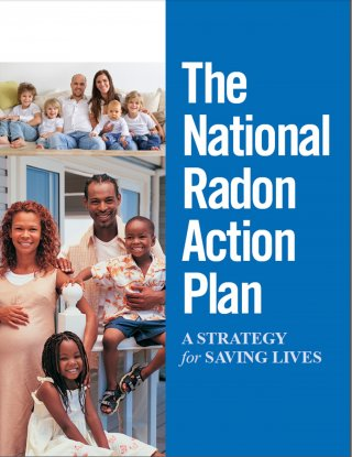 The National Radon Action Plan, a Strategy for Saving Lives