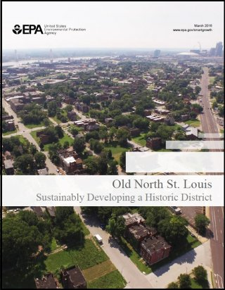 Cover of Old North St Louis: Sustainably Developing a Historic District