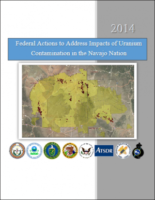 Cover of the 2014 Federal Actions to Address Impacts of Uranium Contamination in the Navajo Nation
