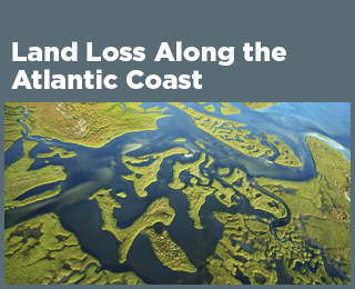 Land Loss Along the Atlantic Coast