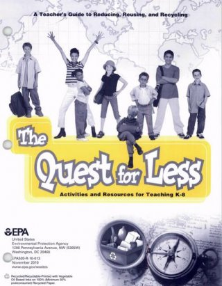 The Quest for Less: Activities and Resources for Teaching K-8