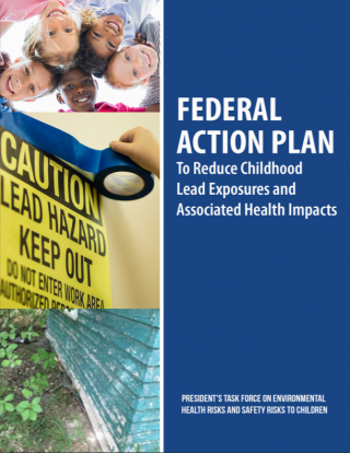 The cover of the federal lead action plan report featuring a picture of kids, a picture of a lead warning sign, and a picture of an old shed with chipping paint