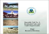 Final Record of Decision document detailing the approach used to clean up a Superfund site.